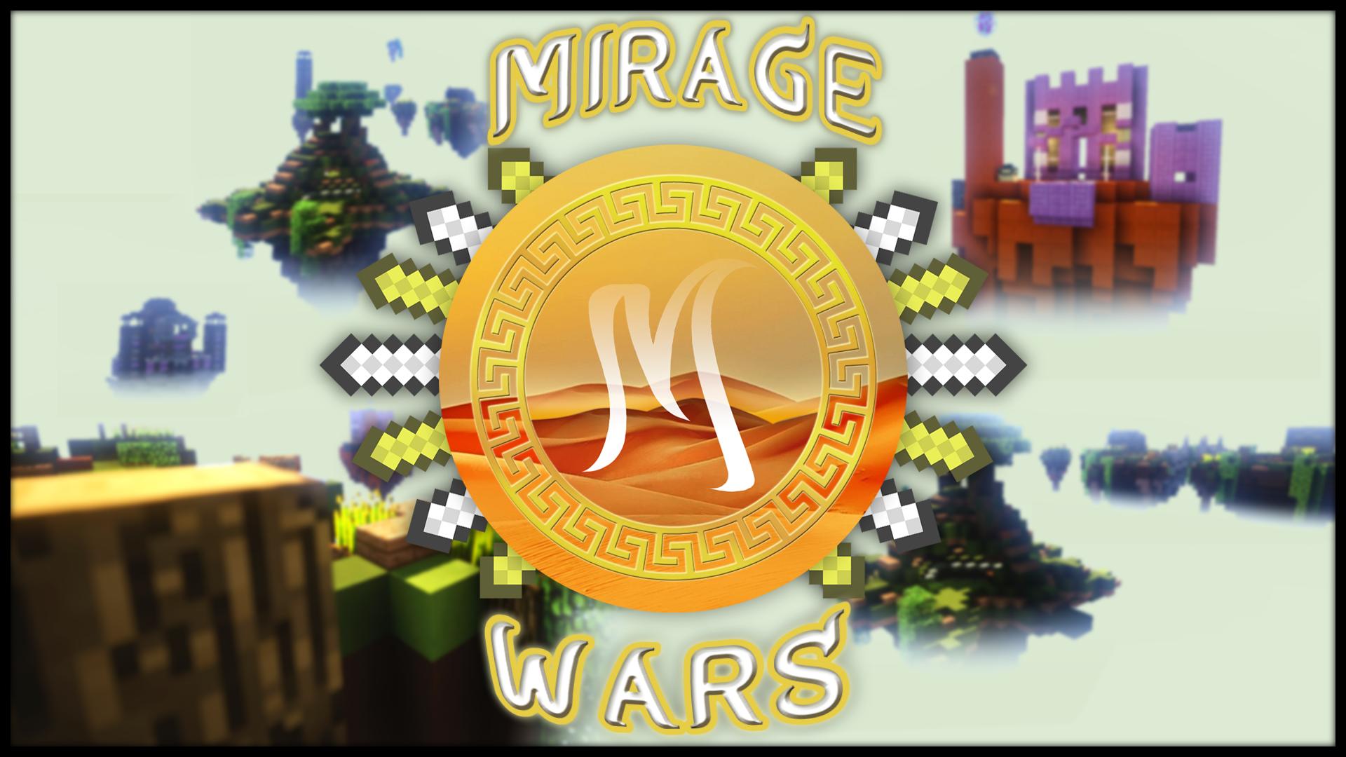 Mirage Wars