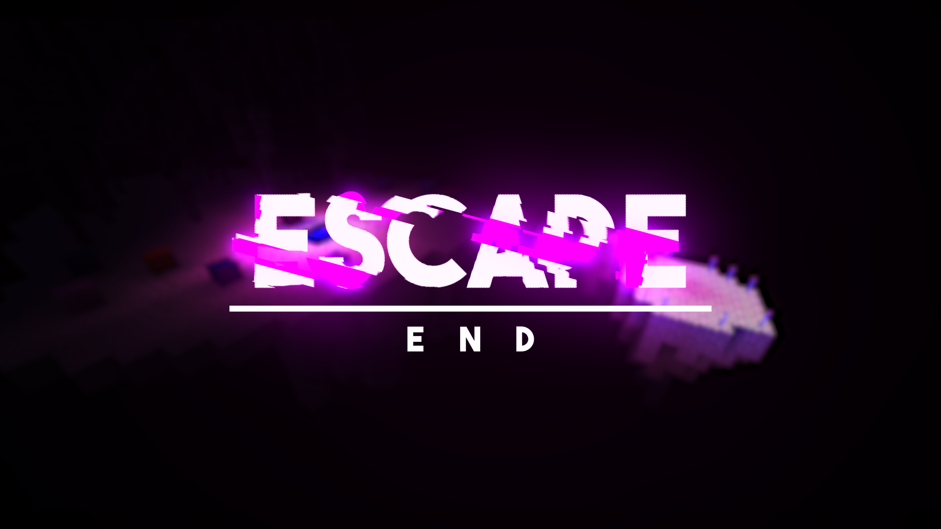 Escape: End