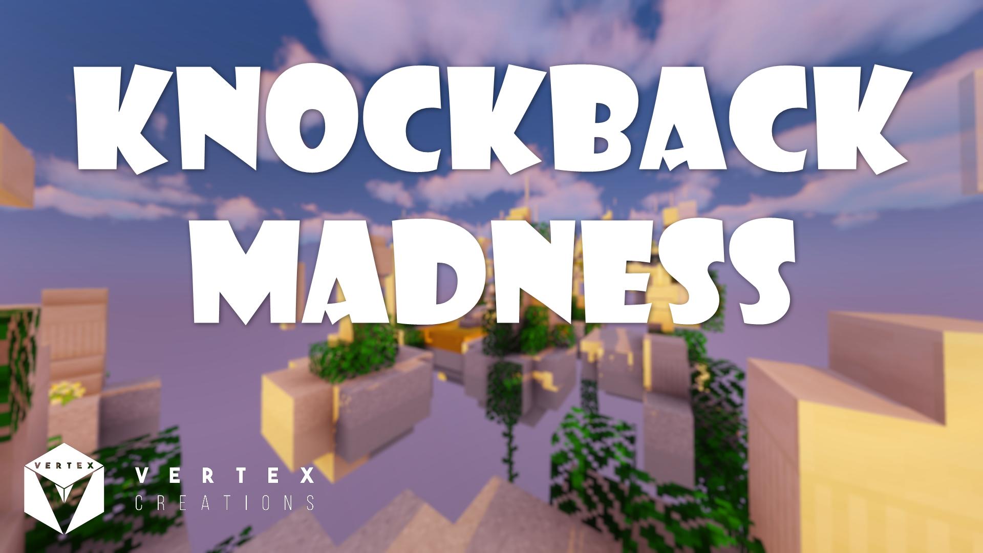 Knockback Madness